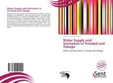 Water Supply and Sanitation in Trinidad and Tobago的封面