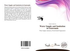 Portada del libro de Water Supply and Sanitation in Guatemala