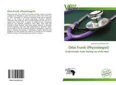 Bookcover of Otto Frank (Physiologist)