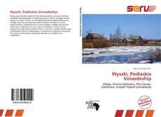 Wyszki, Podlaskie Voivodeship的封面