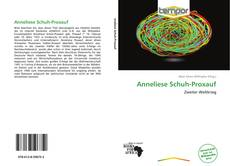 Bookcover of Anneliese Schuh-Proxauf