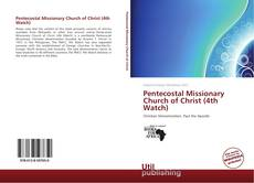 Couverture de Pentecostal Missionary Church of Christ (4th Watch)