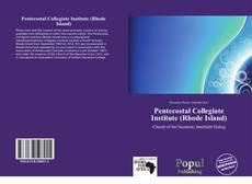 Buchcover von Pentecostal Collegiate Institute (Rhode Island)
