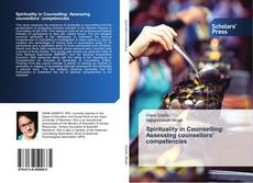 Bookcover of Spirituality in Counselling: Assessing counsellors' competencies