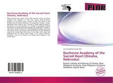 Capa do livro de Duchesne Academy of the Sacred Heart (Omaha, Nebraska)