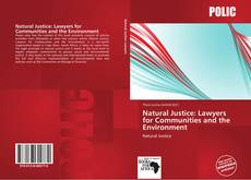 Bookcover of Natural Justice: Lawyers for Communities and the Environment