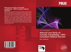 Natural Law Party of Canada Candidates, 1993 Canadian Federal Election的封面