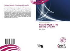 Natural Mystic: The Legend Lives On的封面