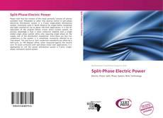 Split-Phase Electric Power的封面