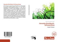 Couverture de Annette Breitbach-Schwarzlose