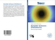 Bookcover of Annette Schwarz (Politikerin)