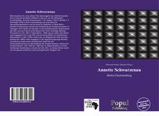 Bookcover of Annette Schwarzenau
