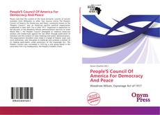 Bookcover of People'S Council Of America For Democracy And Peace