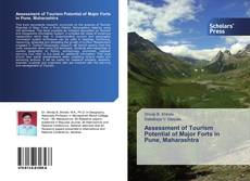 Bookcover of Assessment of Tourism Potential of Major Forts in Pune, Maharashtra