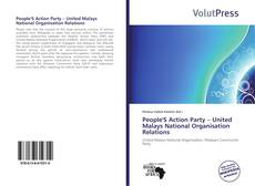 Bookcover of People'S Action Party – United Malays National Organisation Relations