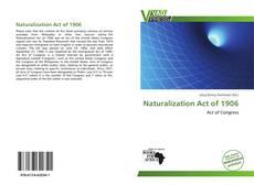 Borítókép a  Naturalization Act of 1906 - hoz