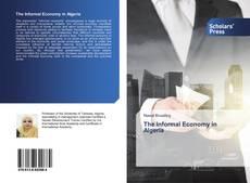 Bookcover of The Informal Economy in Algeria