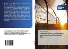 Bookcover of Faith in Panem: A Theological Interpretation of The Hunger Games