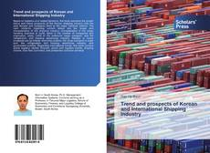 Capa do livro de Trend and prospects of Korean and International Shipping Industry