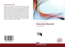 Bookcover of Naturally Obsessed