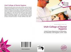 Bookcover of Utah College of Dental Hygiene