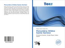 Bookcover of Penumbra (Video Game Series)