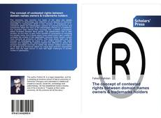 Bookcover of The concept of contested rights between domain names owners & trademarks holders