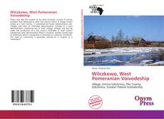 Bookcover of Wilczkowo, West Pomeranian Voivodeship