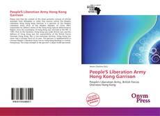 Couverture de People'S Liberation Army Hong Kong Garrison