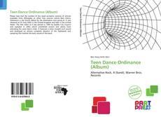 Bookcover of Teen Dance Ordinance (Album)