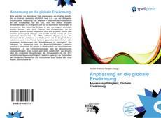 Bookcover of Anpassung an die globale Erwärmung