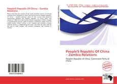 Buchcover von People'S Republic Of China – Zambia Relations