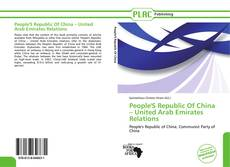 Portada del libro de People'S Republic Of China – United Arab Emirates Relations