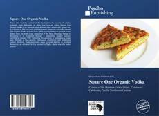 Bookcover of Square One Organic Vodka