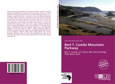 Bookcover of Bert T. Combs Mountain Parkway