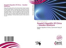 Buchcover von People'S Republic Of China – Sweden Relations