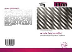 Bookcover of Ansatz (Mathematik)