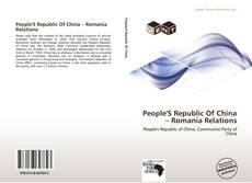 Portada del libro de People'S Republic Of China – Romania Relations