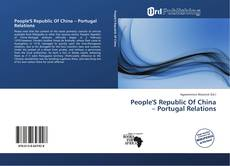 Bookcover of People'S Republic Of China – Portugal Relations
