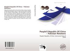 Обложка People'S Republic Of China – Pakistan Relations