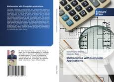 Bookcover of Mathematics with Computer Applications