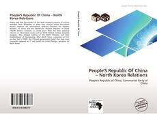 Portada del libro de People'S Republic Of China – North Korea Relations