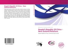Portada del libro de People'S Republic Of China – New Zealand Relations