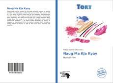 Couverture de Naug Ma Kja Kyay