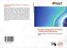 Couverture de People's Republic of China – Indonesia Relations