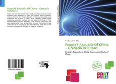 Buchcover von People'S Republic Of China – Grenada Relations