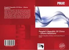 Portada del libro de People'S Republic Of China – Ghana Relations