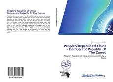 Bookcover of People'S Republic Of China – Democratic Republic Of The Congo