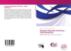 Buchcover von People'S Republic Of China – Chile Relations