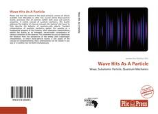 Portada del libro de Wave Hits As A Particle